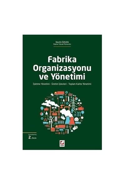 Fabrika Organizasyonu Ve Yönetimi