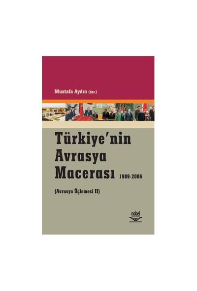 Türkiye'nin Avrasya Macerası