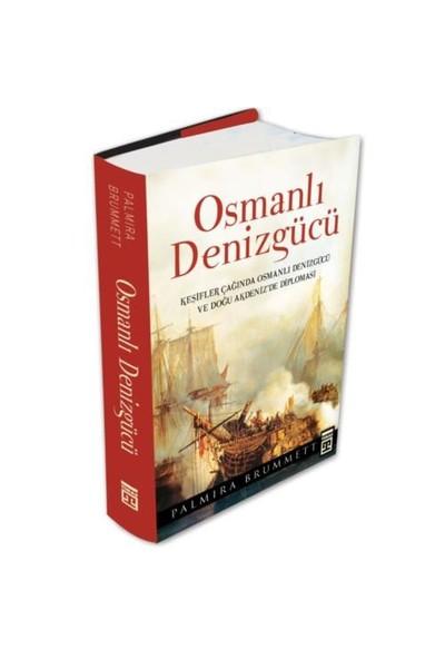 OSMANLI DENİZGÜCÜ