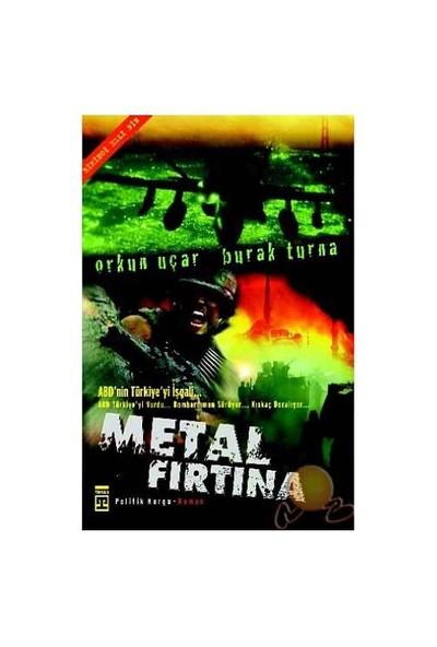 Metal Fırtına - Orkun Uçar