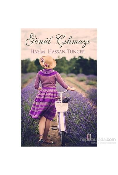 Gönül Çıkmazı-Haşim Hassan Tuncer