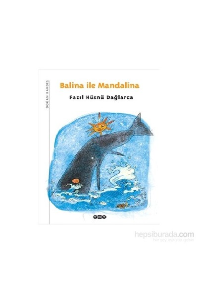 Balina İle Mandalina - Fazıl Hüsnü Dağlarca