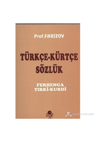 Türkçe-Kürtçe Sözlük - I. O. Farizov