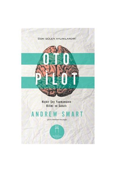 Oto Pilot-Andrew Smart
