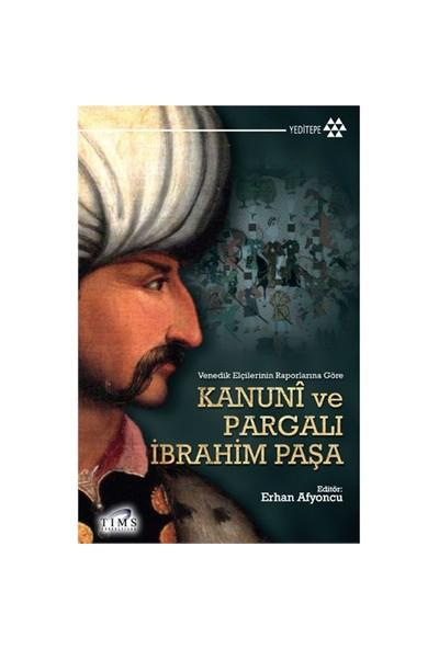 Kanuni Ve Pargalı İbrahim Paşa-Komisyon