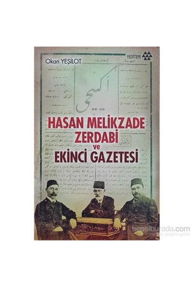 Hasan Melikzade Zerdabi Ve Ekinci Gazetesi-Okan Yeşilot