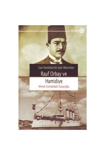Rauf Orbay Ve Gazi Hamidiye-Ahmet Cemaleddin Saraçoğlu