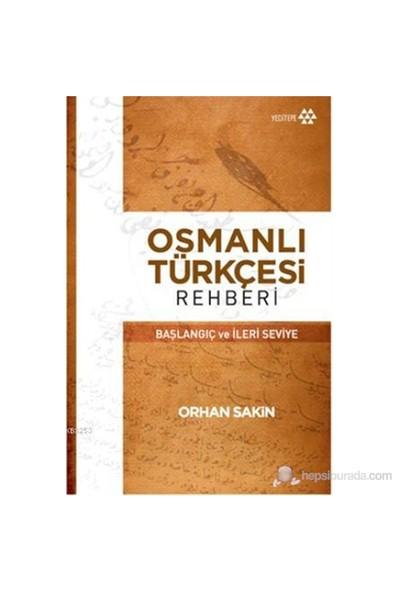 Osmanlı Türkçesi Rehberi-Orhan Sakin