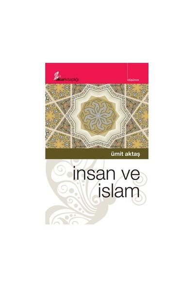 İnsan Ve İslam-Ümit Aktaş