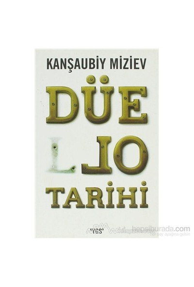 Düello Tarihi-Kanşaubiy Miziev