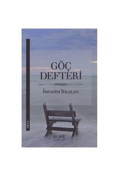 Göç Defteri-İbrahim Yolalan