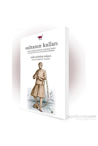 Sultanın Kulları-Nida Nebahat Nalçacı