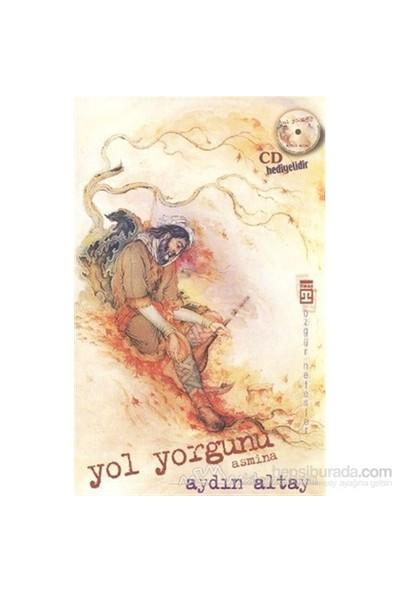 Yol Yorgunu - Asmina-Aydın Altay