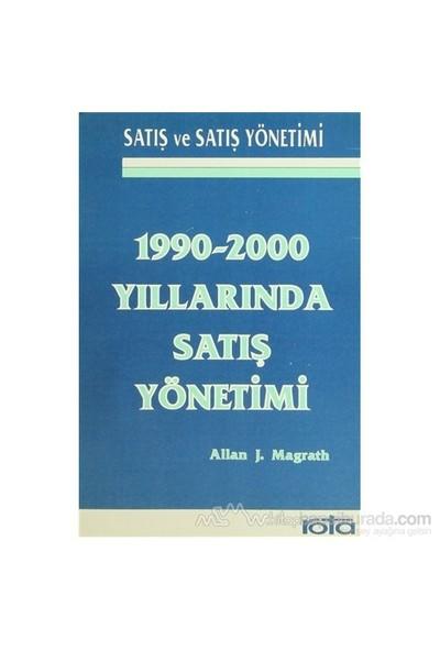 1990-2000 Yıllarında Satış Yönetimi-Allan J.Magrath