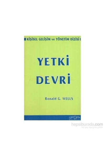 Yetki Devri-Ronald G. Wells