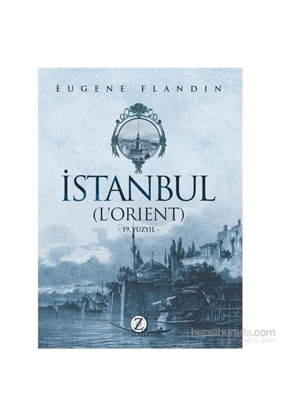 İstanbul (L'Orient)-Eugene Flandin