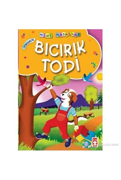 Bıcırık Todi (İyimserlik) - Müjgan Şeyhi