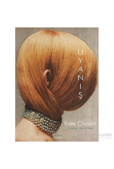 Uyanış - Kate Chopin