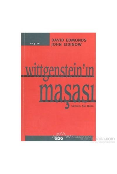 Wittgensteinın Maşası: İki Büyük Filozof Arasındaki On Dakikalık Tartışmanın Hikayesi-David Edmonds