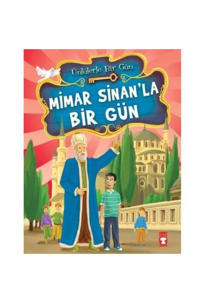 Mimar Sinan'la Bir Gün - Mustafa Orakçı