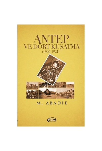 Antep ve Dört Kuşatma (1920-1921)