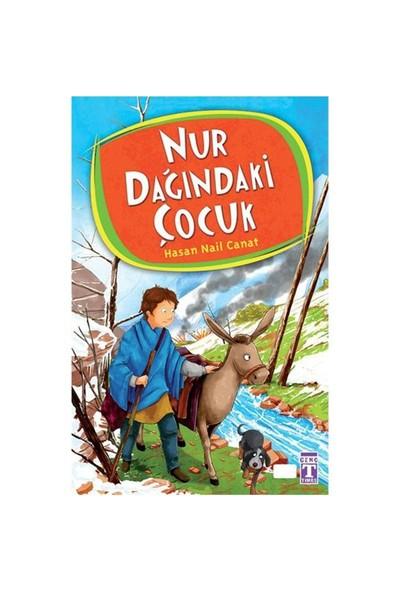 Nur Dağındaki Çocuk - Hasan Nail Canat