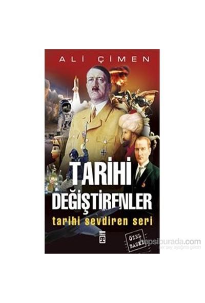 Tarihi Değiştirenler Kitabı-Ali Çimen