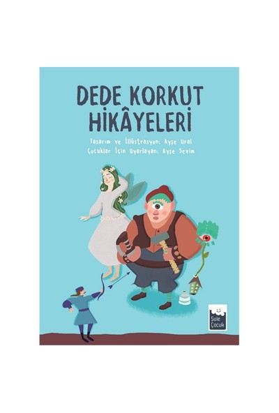 Dede Korkut Hikayeleri-Ayşe Sevim