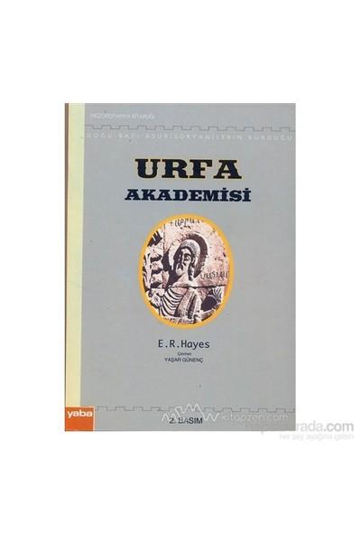 Doğu - Batı Asur / Süryanilerin Kurduğu Urfa Akademisi-E. R. Hayes