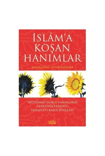 İslam'a Koşan Hanımlar