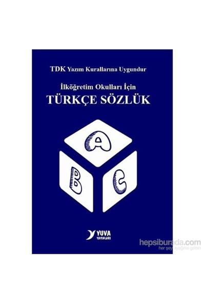 Yuva İlkokul Türkçe Sözlük (Plastik Kapak)-Merve Ayyıldız