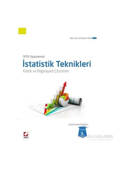 SPSS Uygulamalı İstatistik Teknikleri - Klasik ve Bilgisayarlı Çözümler