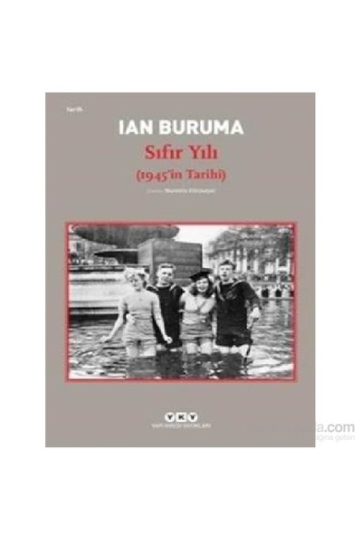 Sıfır Yılı 1945İn Tarihi-Ian Buruma