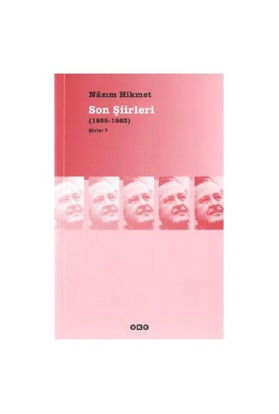Nazım Hikmet - Son Şiirleri (1959-1963) - Nazım Hikmet Ran