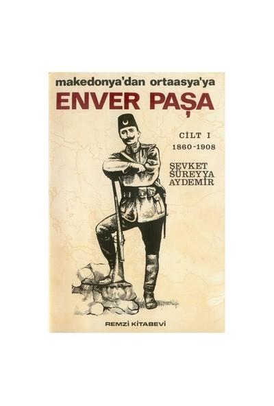 Enver Paşa 1 - Şevket Süreyya Aydemir