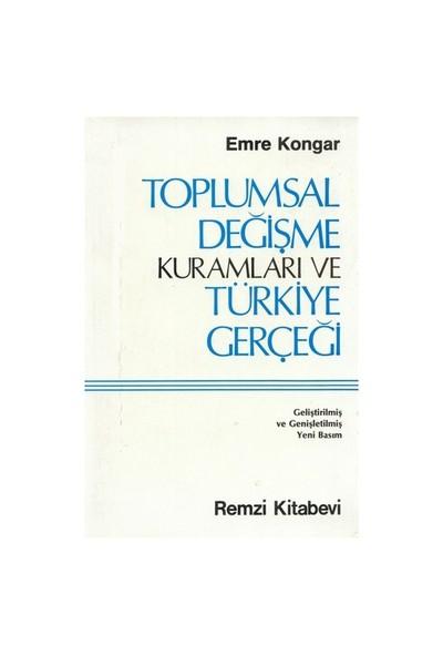 Toplumsal Değişme Kuramları Ve Türkiye Gerçegi