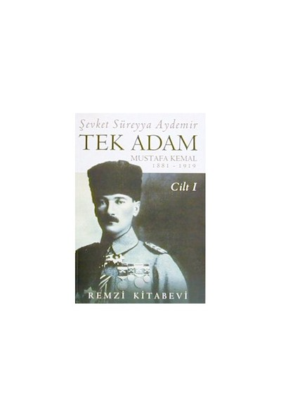 Tek Adam 1 - Şevket Süreyya Aydemir
