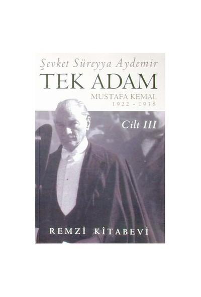 Tek Adam 3 - Şevket Süreyya Aydemir