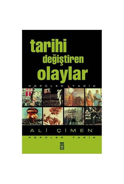 Tarihi Değiştiren Olaylar - Ali Çimen