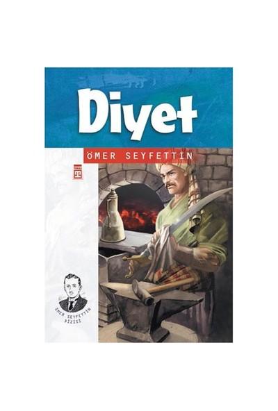 Diyet - Ömer Seyfettin