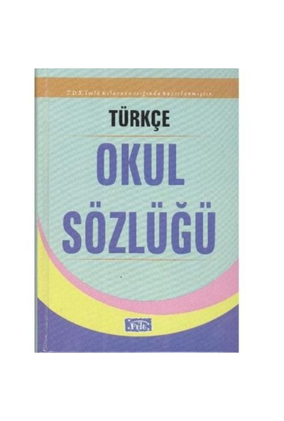Parıltı Türkçe Okul Sözlüğü (Ciltli)