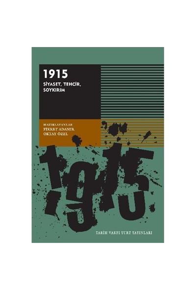 1915 Siyaset Techir Soykırım-Kolektif
