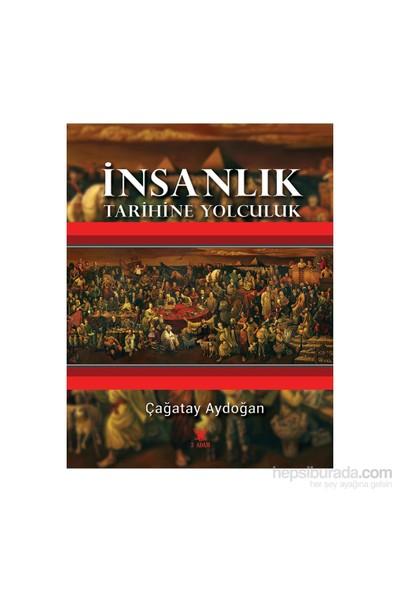 İnsanlık Tarihine Yolculuk-Çağatay Aydoğan