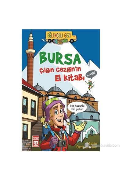 Bursa - Metin Özdamarlar