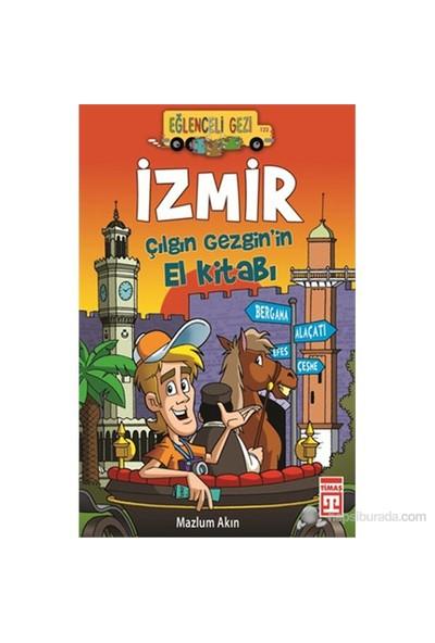 İzmir/Çılgın Gezginin El Kitabı - Mazlum Akın