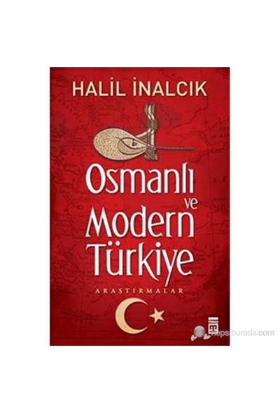 Osmanlı ve Modern Türkiye - Halil İnalcık