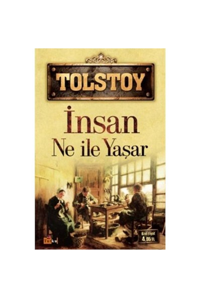 İnsan Ne İle Yaşar-Lev Nikolayeviç Tolstoy