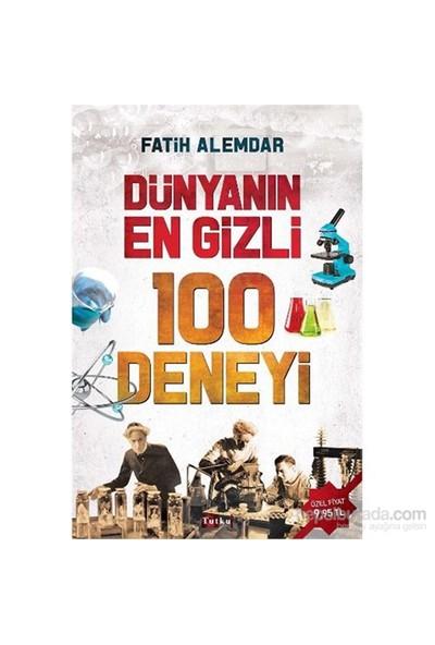 Dünyanın En Gizli 100 Deneyi - Fatih Alemdar