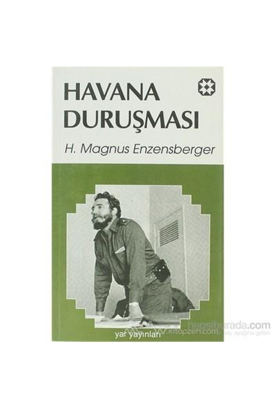 Havana Duruşması-Hans Magnus Enzensberger