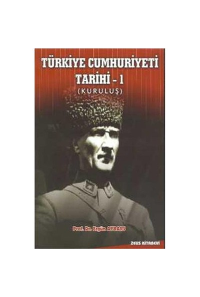 Türkiye Cumhuriyeti Tarihi – 1